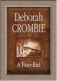 image of A Finer End : A Duncan Kincaid/Gemma James Novel