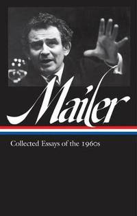 image of Norman Mailer: Collected Essays Of The 1960s (loa #306)