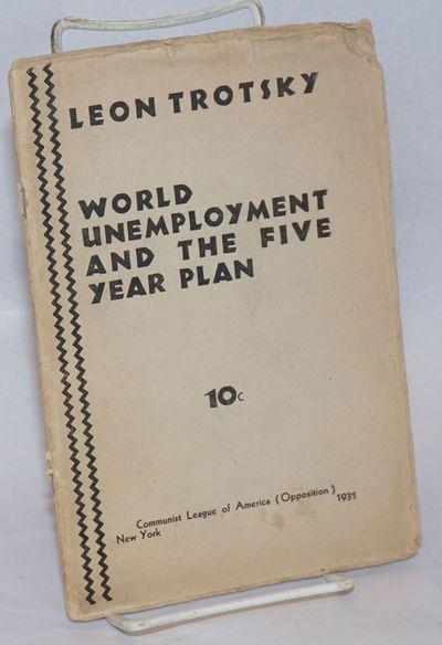 New York: Communist League of America (Opposition), 1931. Pamphlet. ix, 22p., wraps edge worn, upper...