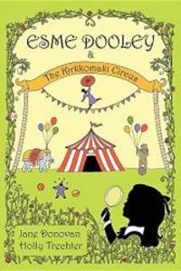 Esme Dooley and the Kirkkomaki Circus