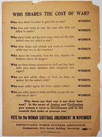 Vote for the Woman Suffrage Amendment, 1915 -Who Shares the Cost of War