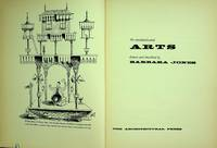 THE UNSOPHISTICATED ARTS. Drawn and Described by Barbara Jones