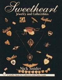 Sweetheart Jewelry and Collectibles Schiffer Book for Collectors With Value Guide