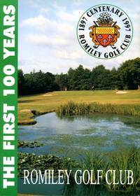 image of Romiley Golf Club; The First 100 Years