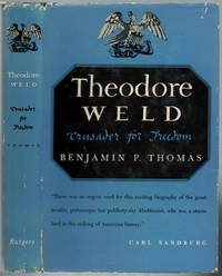 image of Theodore Weld: Crusader for Freedom