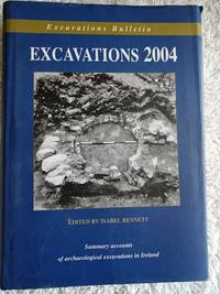 image of Excavations 2004 - Summary accounts of archeological excavations in Ireland