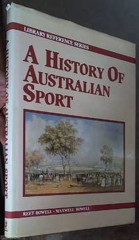 image of A History of Australian Sport (Library Reference Series)