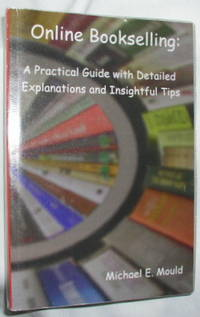 Online Bookselling: A Practical Guide with Detailed Explanations and Insightful Tips