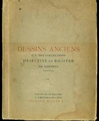 DESSINS ANCIENS E.A. DES COLLECTIONS HESELTINE ET RICHTER DES LONDRES : Catalogue d'Une Vente Importante