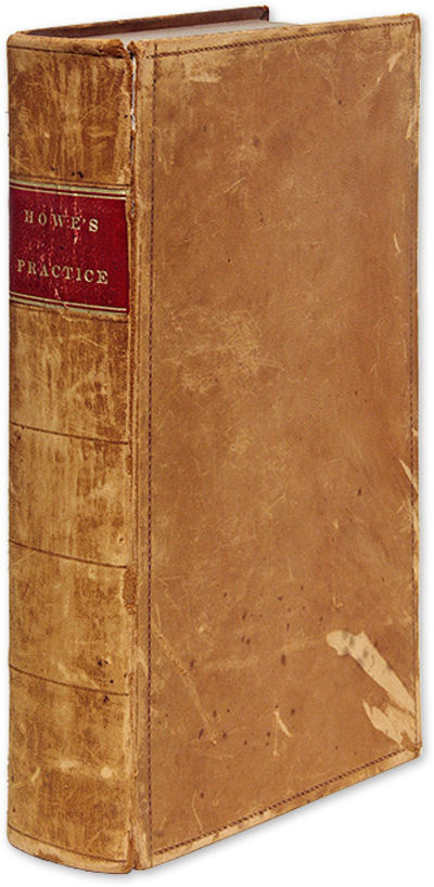 1834. Massachusetts Treatise on Civil Actions Howe, Samuel . Fay, Richard S. , Editor. Chapman, Jona...