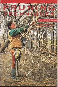 image of Pruning Techniques (Plants & Gardens Series, Vol. 47 No. 1, Spring 1991)