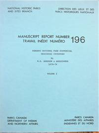 Nahanni National Park Historical Resources Inventory. Volume 1.