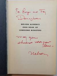 Nelson Algren's own book of Lonesome Monsters by  Nelson ALGREN - Signed First Edition - 1963 - from Argosy Book Store (SKU: 256130)