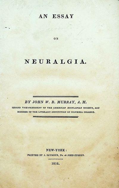 An Essay on Neuralgia