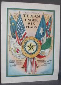 image of Cover Title | A PICTORIAL HISTORY OF TEXAS UNDER SIX FLAGS: United States, France under the Bourbons, Spain, Republic of Texas, Confederate States, Mexico
