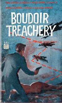 Boudoir Treachery (First Edition)