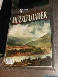 Muzzelloader 2013 Complete Year (Set of 6 issues) The Publication for Traditional Black Powder Shooters