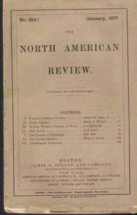 North American Review, Vol. 124, January 1877 (No. 254): I. Points in American Politics; II. Daniel Deronda, III. Richard Wagners Theories of Music, IV. Bret Harte, V. The Triumph of Darwinism, VI. The Eastern Question, VII. Contemporary Literature, The.