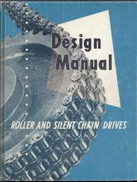 Design Manual for Roller and Silent Chain Drives