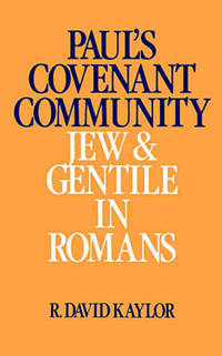 image of Paul's Covenant Community: Jew and Gentile in Romans