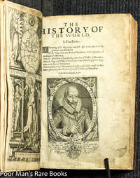 The History Of The World. In Five Bookes. [1634 Maps, Illustrations) by  Sir Walter. 1552?-1618 Ralegh [Raleigh] - Hardcover - Fourth Edition - 1634 - from poor mans books (SKU: 37697)