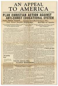 An Appeal To America [...] Plan Christian Action Against Anti-Christ Educational System
