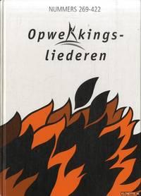 Opwekkingsliederen Nummers 269-422 by  Theo van Essen - Hardcover - ca. 1993 - from Klondyke (SKU: 00227436)