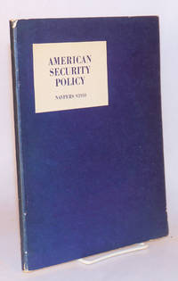 American security policy: a one-semester course consisting of 42 sessions for the use of the Naval Reserve Officers Training Corps