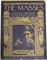 The Masses: The Miner. Vol. 1, No. 8. August 1911.