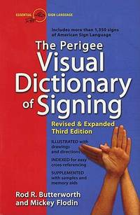 The Perigee Visual Dictionary of Signing
