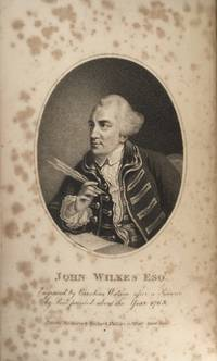 The Correspondence of the Late John Wilkes, with his Friends (4 volumes only) Printed from the original manuscripts, in which are introduced memoirs of his Life, by John Almon.