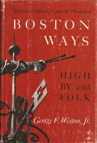 image of Boston Ways: High, By, and Folk (Revised Edition)