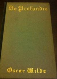 De Profundis by  Oscar Wilde - 1st  edition - 1905 - from civilizingbooks (SKU: 357ESD-0627)
