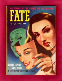 "image of Fate Magazine - True Stories of the Strange and The Unknown / March, 1953. Split Personality; Arthur Stilwell - Psychic Empire Builder; Seeress of Prevorst; ""Ju Ju"" Detectives; ESP in Children; Hawaiians and the Bible; Poltergeist; Prophecy etc."