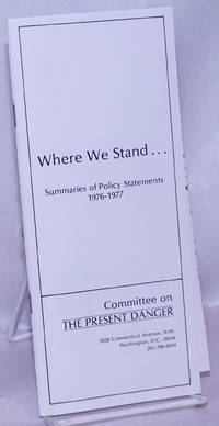 image of Where We Stand...Summaries of Policy Statements, 1976-1977