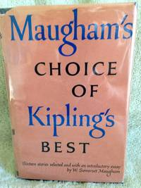 image of Maugham's Choice of Kipling's Best: 16 Stories