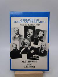 A History of Marxian Economics: Volume I, 1883-1929