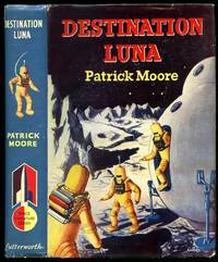 Destination Luna; The Thrilling Story of a Boy's Adventurous Trip to the Moon [Space Adventure Series]