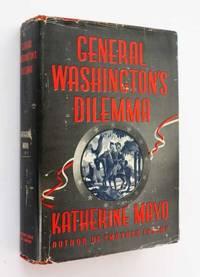 General Washington's Dilemma