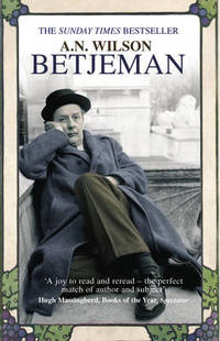 Betjeman by  A.N Wilson - Paperback - from The Saint Bookstore (SKU: A9780099498377)