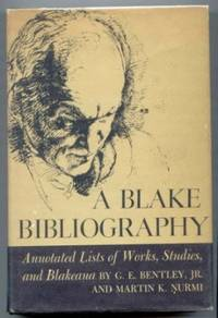 A Blake Bibliography. Annotated Lists of Works, Studies and Blakeana.