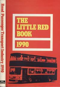 Little Red Book 1990: Road Passenger Transport Directory by  Stephen (Editor) Morris - 1st  Edition - 1990 - from Dereks Transport Books and Biblio.co.uk