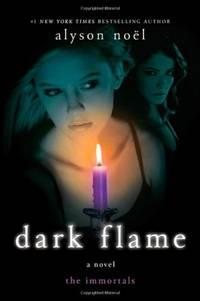 Dark Flame (the Immortals, Book 4)