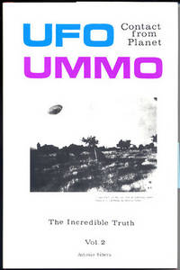 UFO Contact from Planet Ummo, Volume 2: The Incredible Truth
