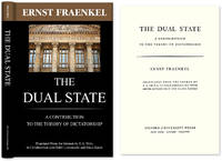 The Dual State. A Contribution to the Theory of Dictatorship