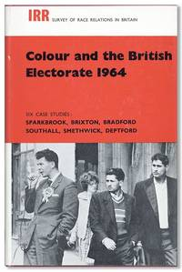 Colour and the British Electorate 1964: Six Case Studies by  Nicholas (editor) DEAKIN - First Edition - 1965 - from Lorne Bair Rare Books and Biblio.com