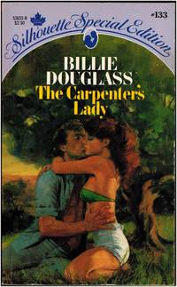 The Carpenter's Lady (Silhouette Special Edition, 133)