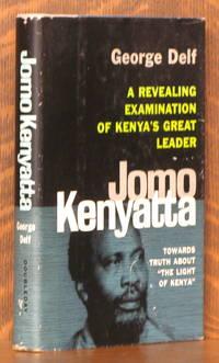 "image of JOMO KENYATTA - TOWARDS TRUTH ABOUT ""THE LIGHT OF KENYA"""