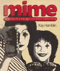 Mime - A Playbook of Silent Fantasy