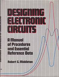 image of Designing Electronic Circuits: A Manual of Procedures and Essential Reference Data